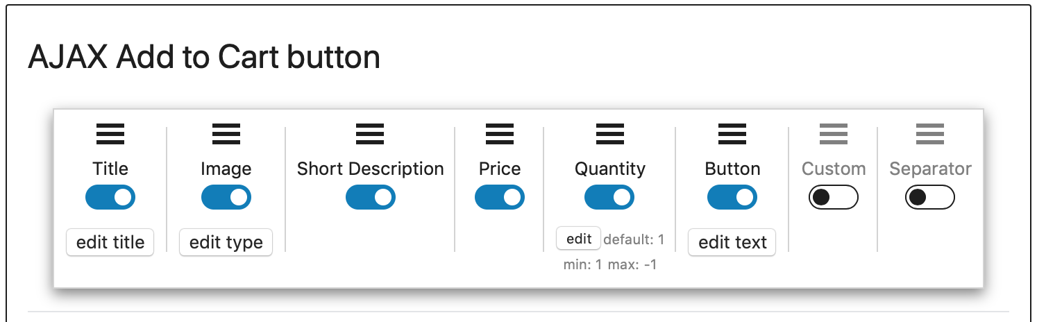 Image showing usable elements on Group AJAX Add to Cart Buttons. Enabled elements shown: Title, Image, Short Description, Price, Quantity, Button. In the final positions, and disabled element: custom and separator.
